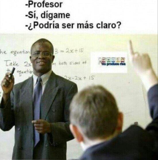 Meme_otros - Hay preguntas que no debes hacerle a según qué profesor