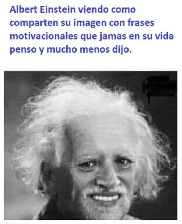 Meme_otros - Cómo dijo Einstein...