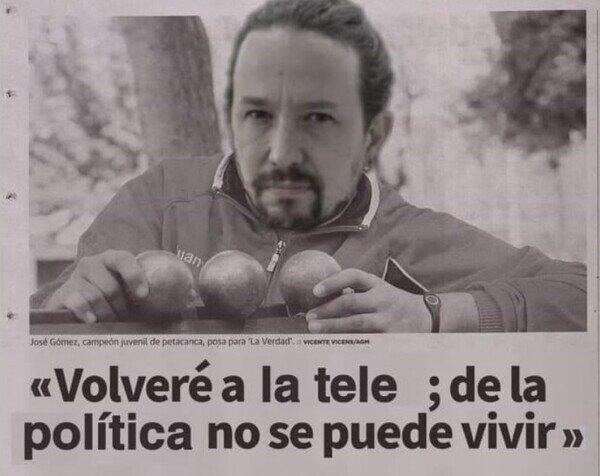 Meme_otros - Pablo Iglesias en estos momentos