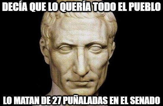 Meme_otros - Bad Luck Caesar