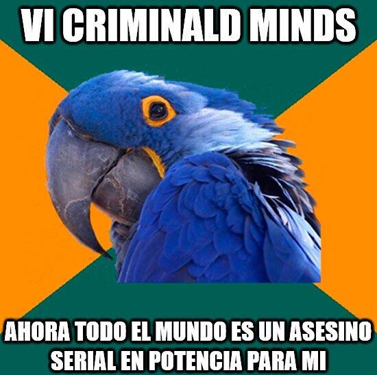 Loro_paranoico - Las series no ayudan con mi paranoia
