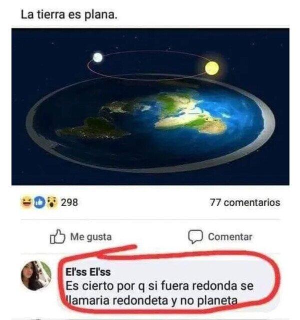 lógica,plana,planeta,redonda,redondeta,tierra