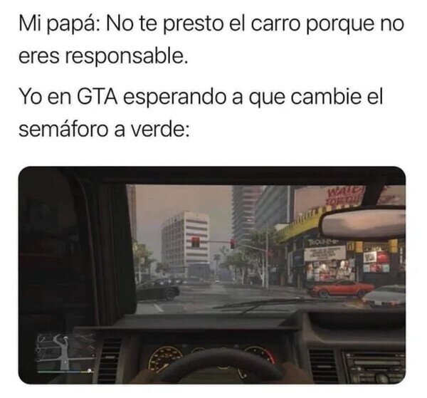 coche,dejar,GTA,padre,responsable,semáforo