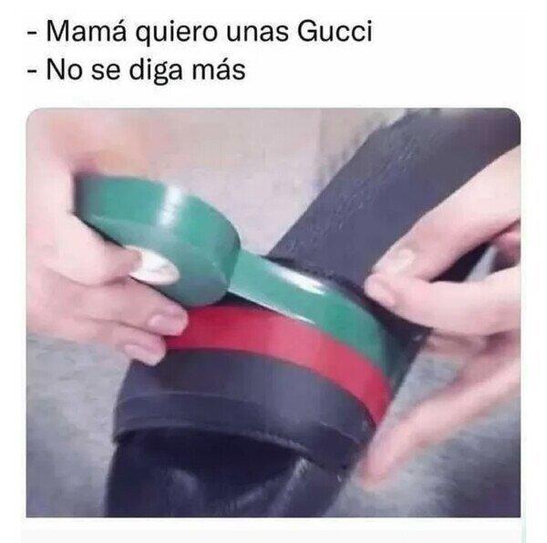 Meme_otros - Ya tenemos Gucci en casa