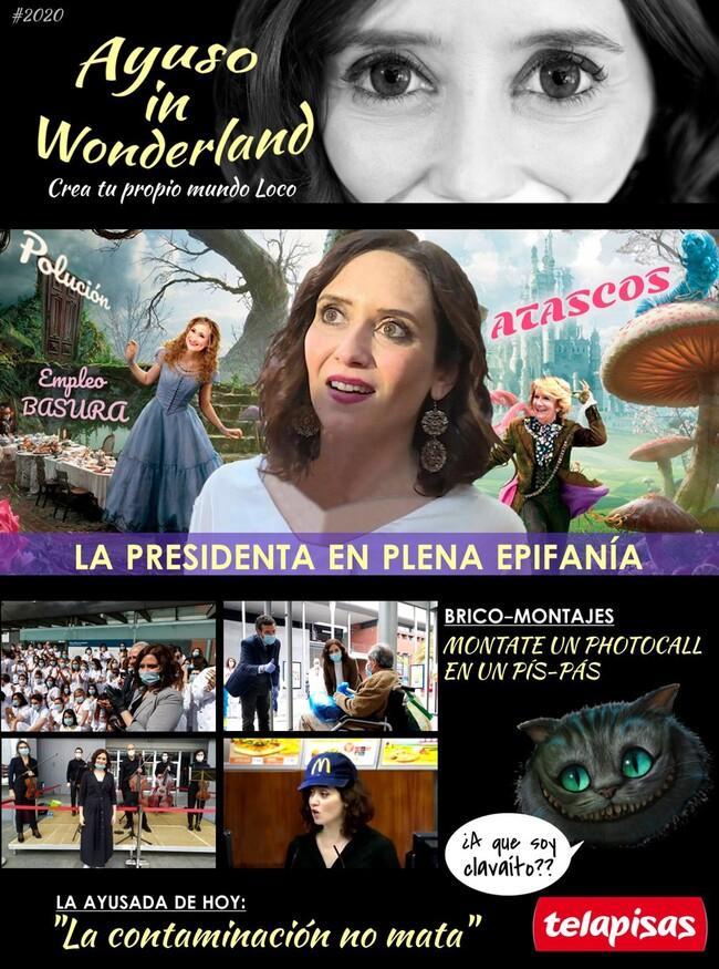 15500 - Ayuso in Wonderland; pongamos que hablo de Madrid