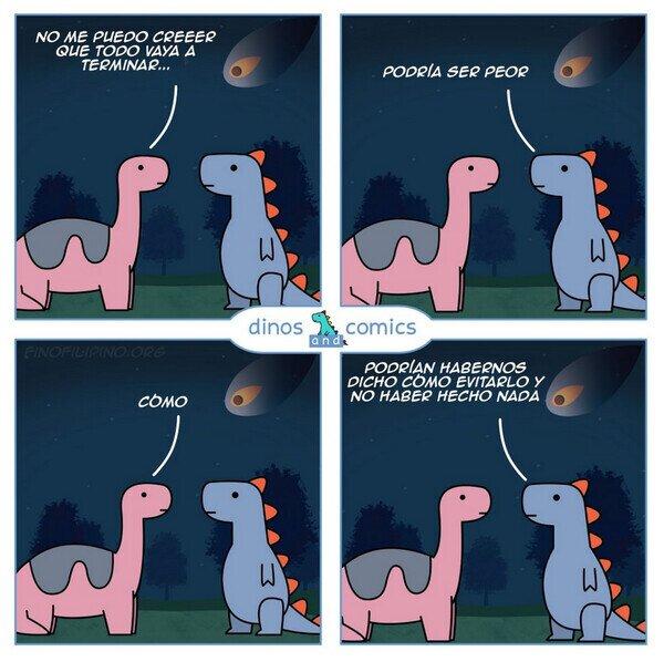 22250 - Al menos los dinosaurios, no tuvieron opción