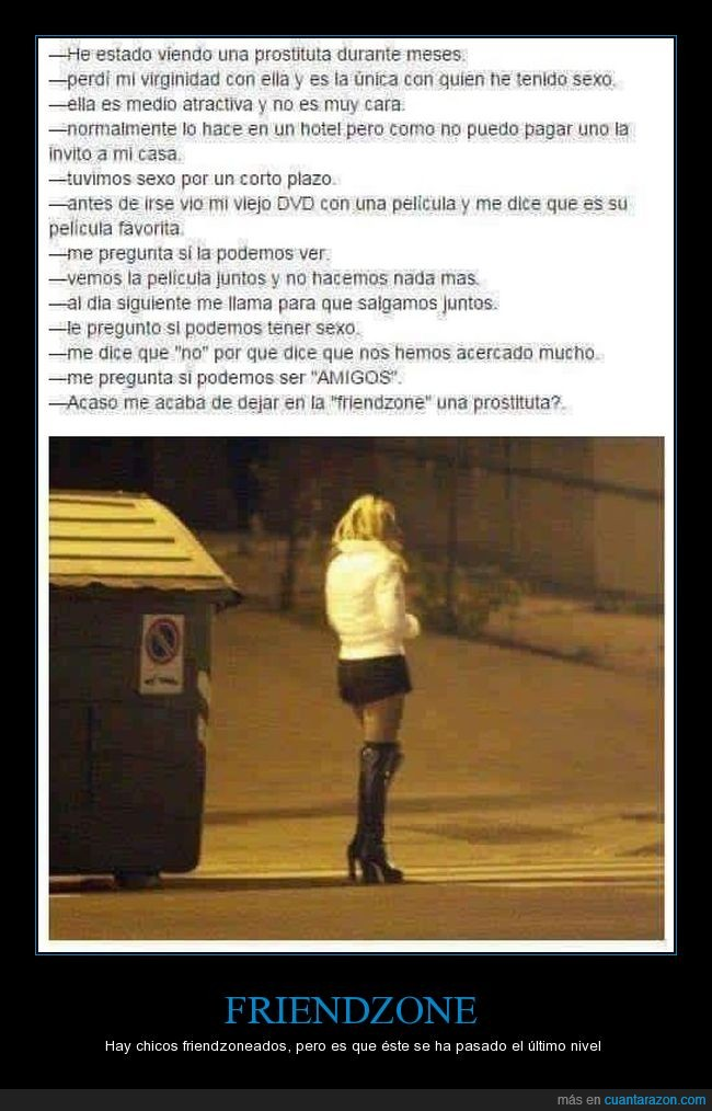 friendzone,prostituta