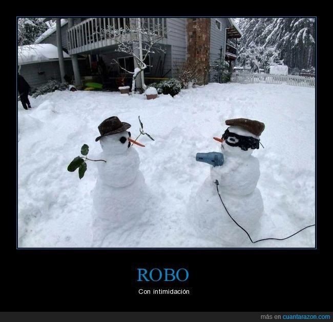 atraco,muñecos de nieve,secador
