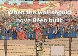 Enlace a El muro americano se debería haber construido mucho antes