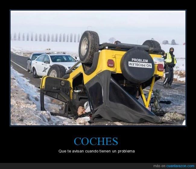 coche,no problem,problem,volcado