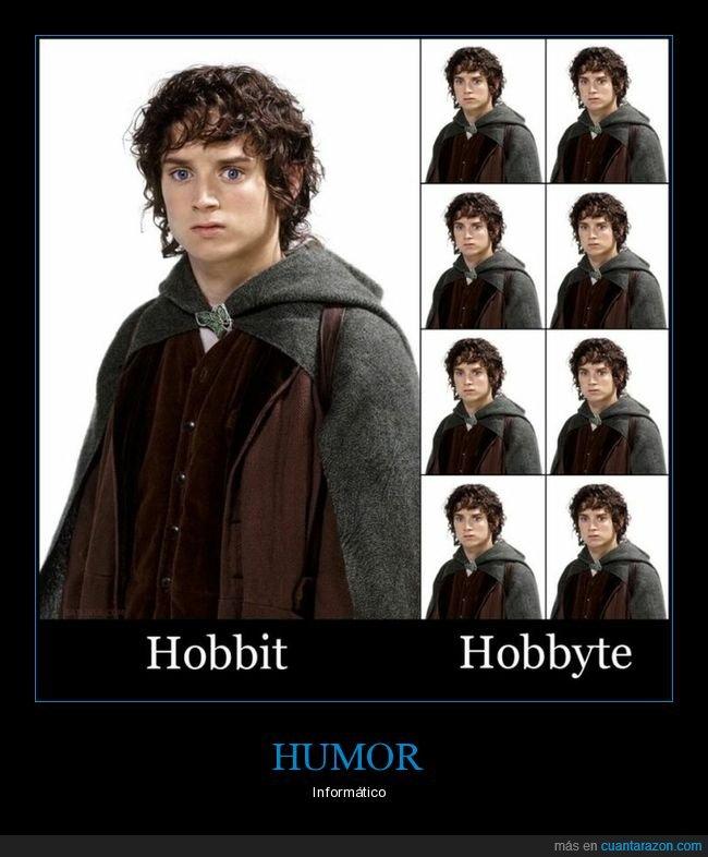 absurdo,bit,byte,el señor de los anillos,hobbit,hobbyte