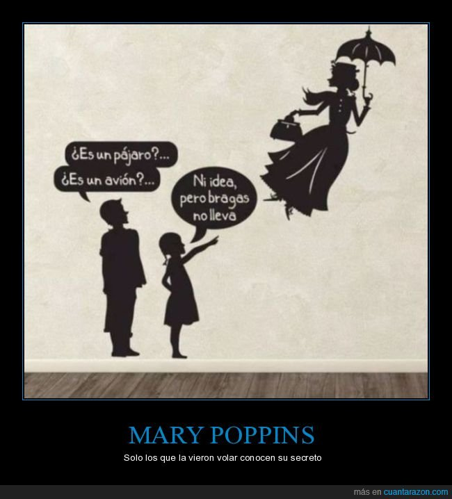 bragas,mary poppins