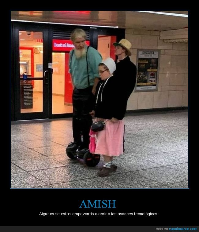 amish,hoverboard,wtf