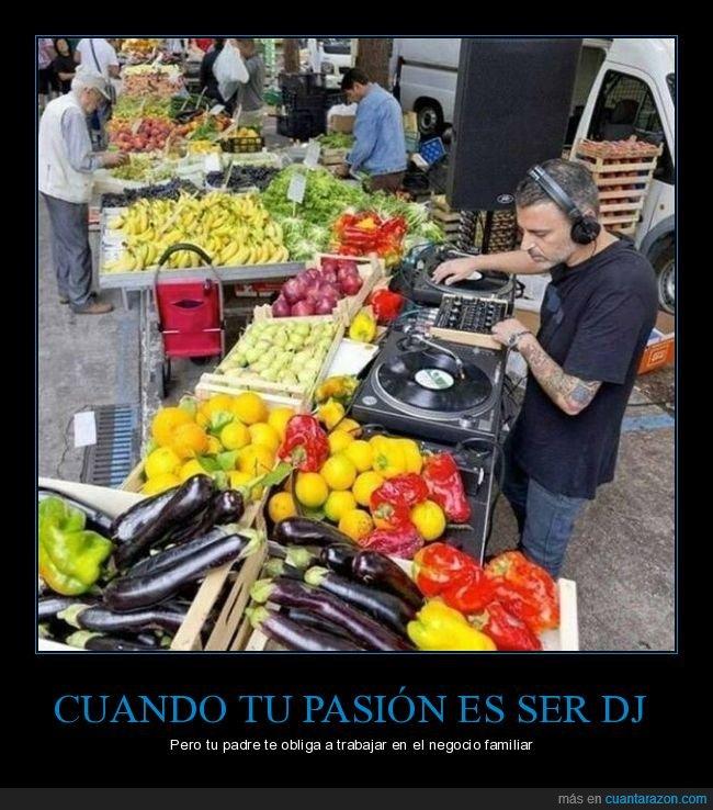 dj,frutería,wtf