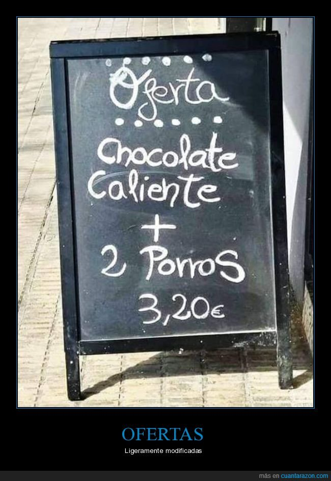 cartel,chocolate,oferta,porras,porros,trolling