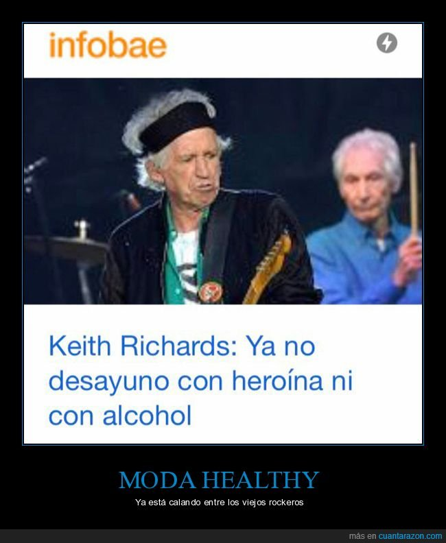 alcohol,desayunar,healthy,heroína,keith richards