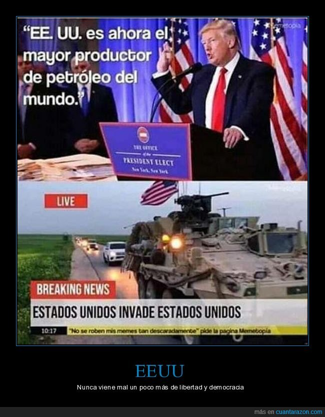 absurdo,donald trump,eeuu,invadir,petróleo,políticos,productor