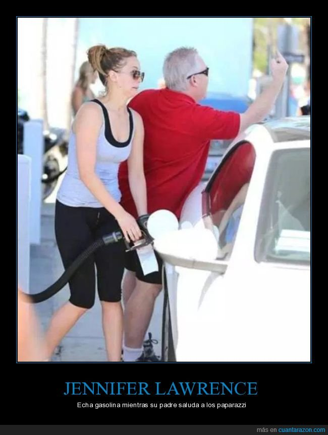 gasolina,jennifer lawrence,padre,paparazzi