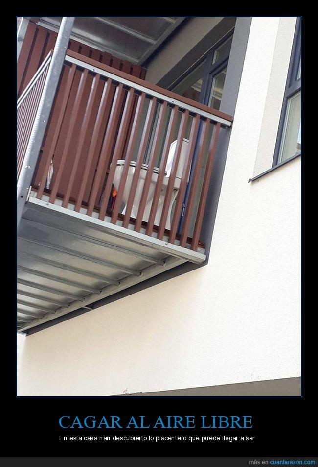balcón,váter,wtf