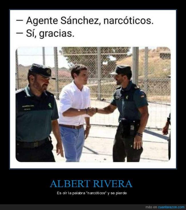 absurdo,albert rivera,narcóticos,políticos