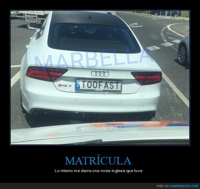 coche,matrícula,too fast