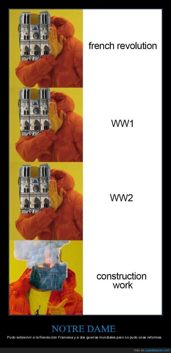 drake,i guerra mundial,ii guerra mundial,incendio,notre dame,obras,revolución francesa