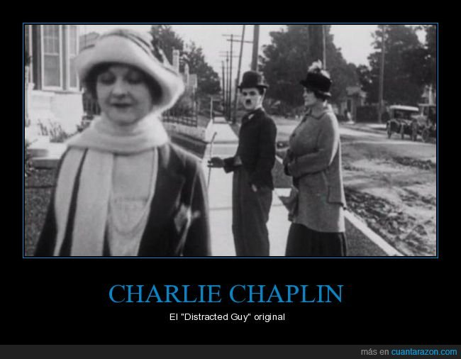 charlie chaplin,distracted guy,meme