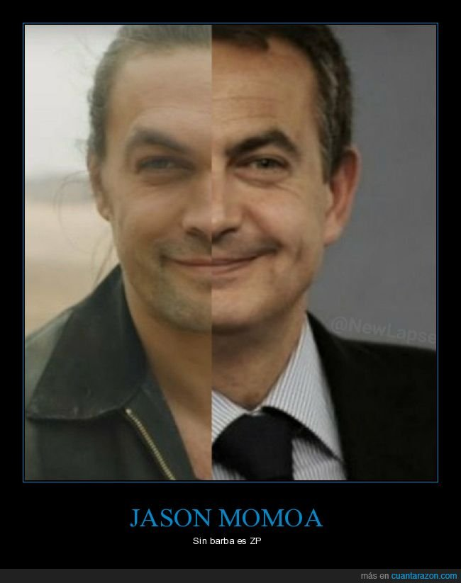 jason momoa,parecidos,políticos,sin barba,zapatero