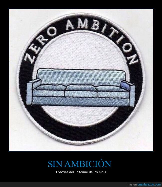 ambición,parche,sofá