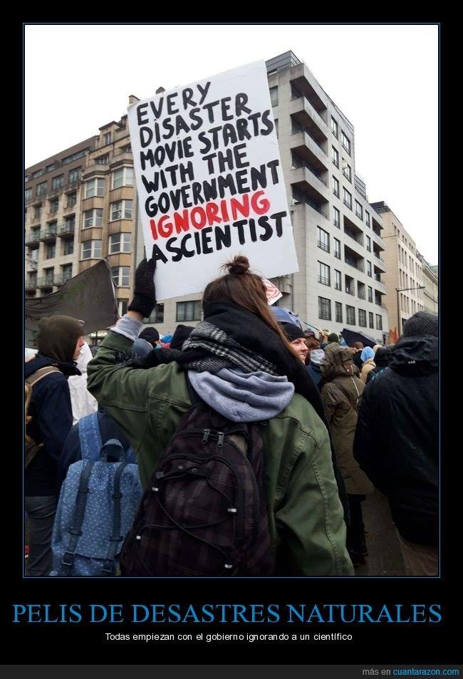 catástrofes naturales,científico,gobierno,ignorar,pancarta