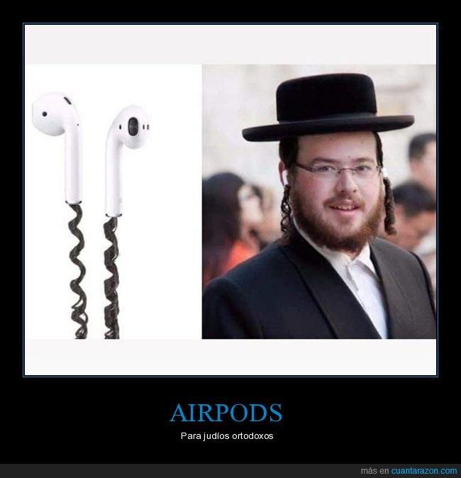 airpods,auriculares,judío,wtf
