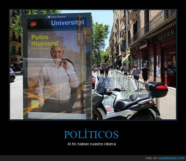 cartel,elecciones municipales,hipsters,políticos,wtf
