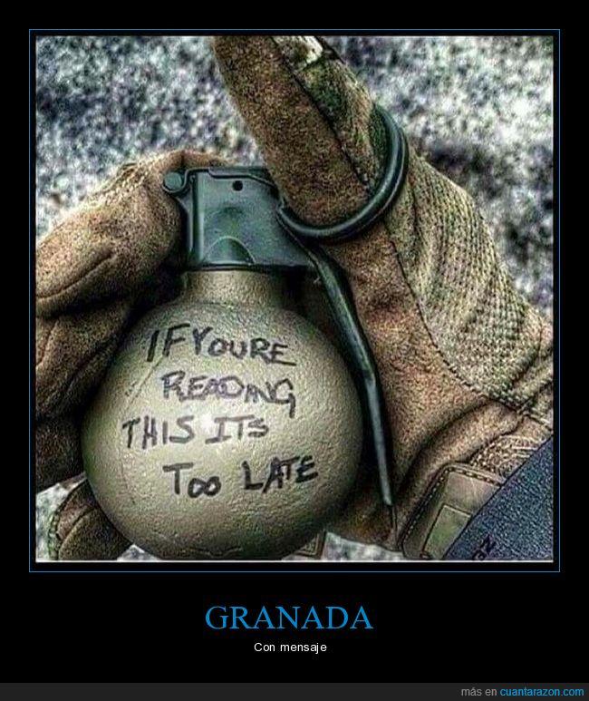 demasiado tarde,granada,leer,mensaje