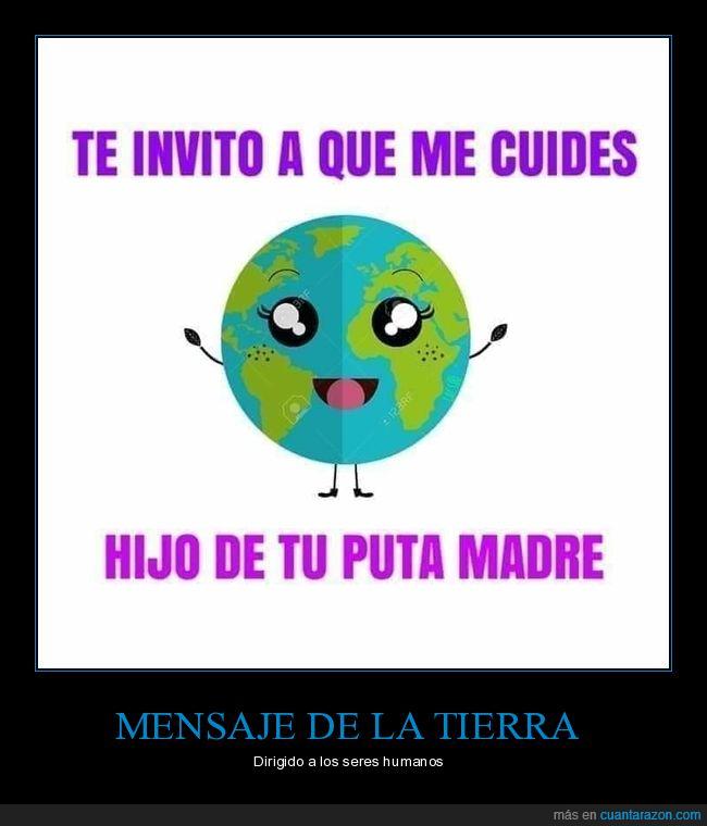 cuidar,invitar,planeta,tierra
