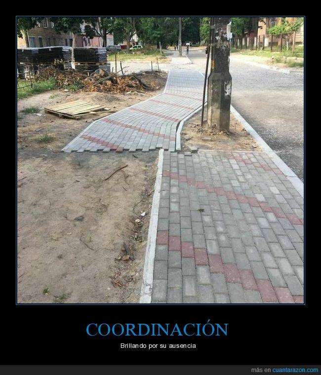 acera,coordinación,fails