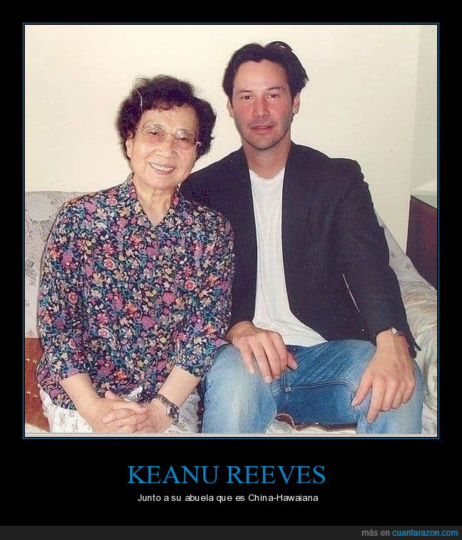abuela,china-hawaiana,keanu reeves
