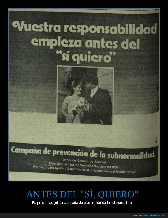 casarse,prevención,responsabilidad,subnormalidad