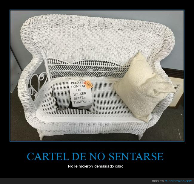 cartel,fails,no sentarse