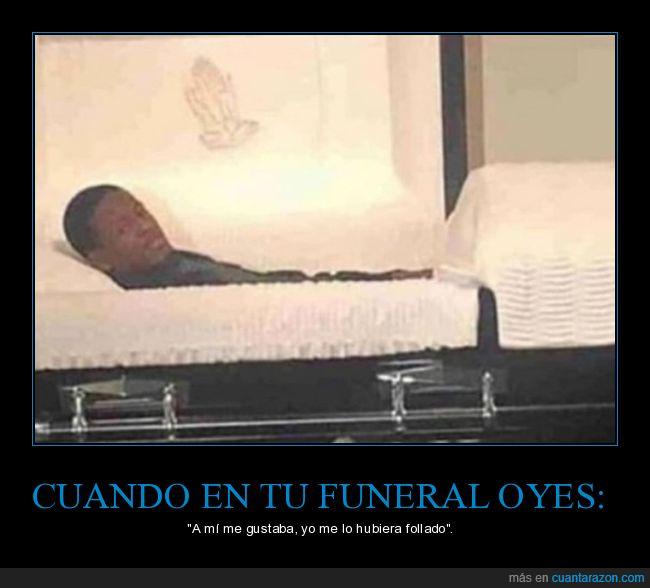 escuchar,funeral,gustar