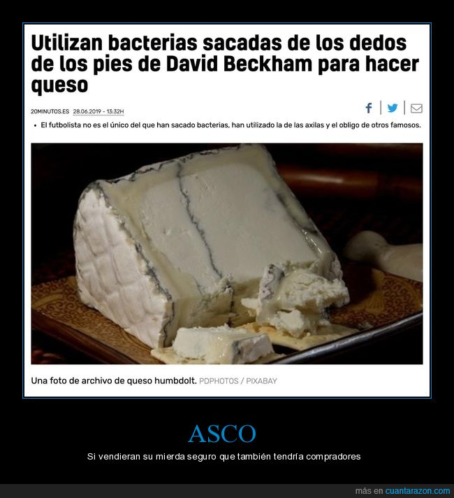 bacterias,david beckham,dedos,pies,queso,wtf