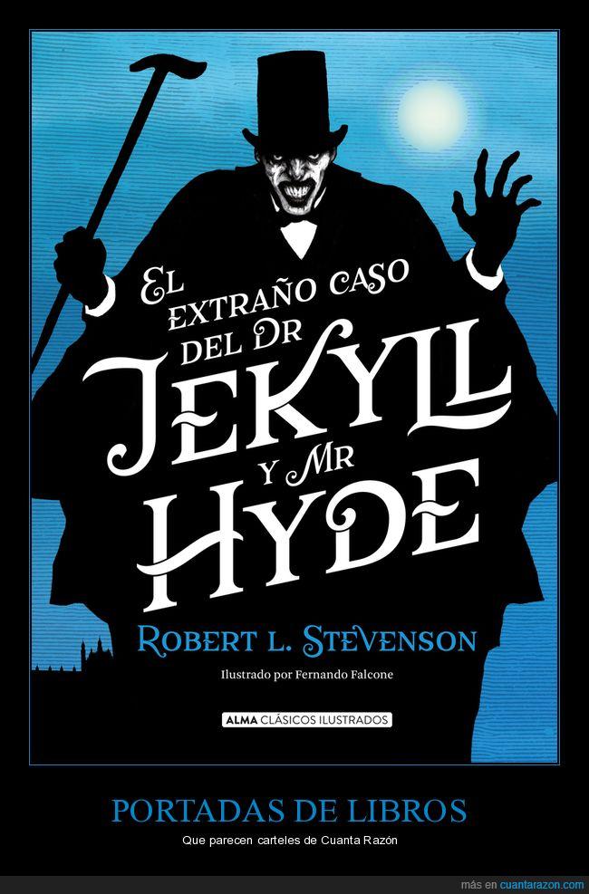 cuanta razón,dr jekill,libro,mr hyde,parecidos,portada