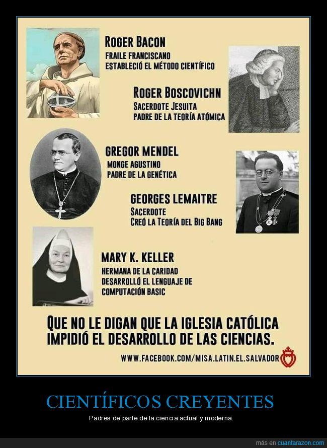 católicos,científicos,cristianos