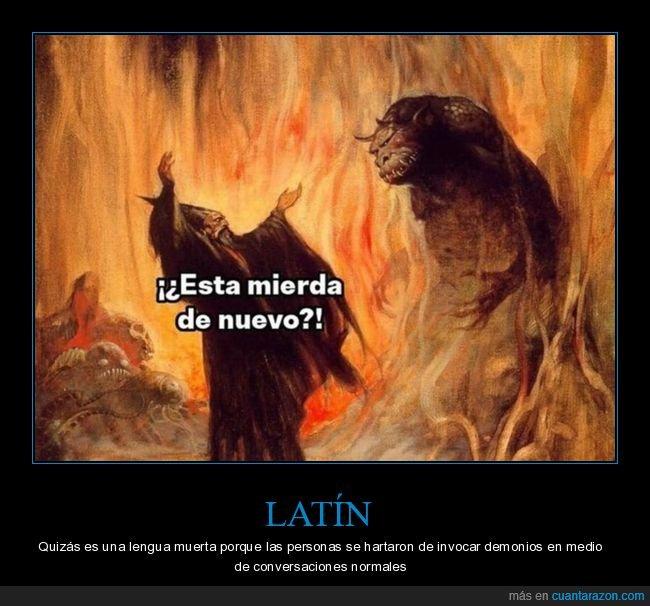 conversaciones,demonios,invocar,latín,lengua muerta