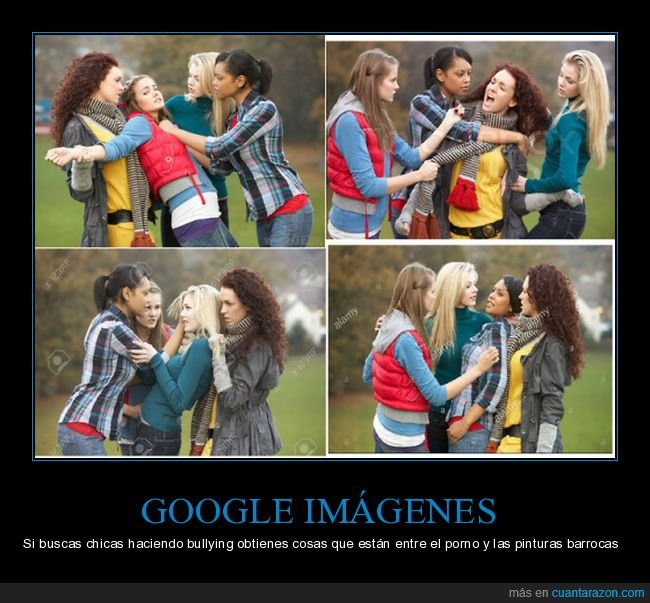 bullying,chicas,google,wtf