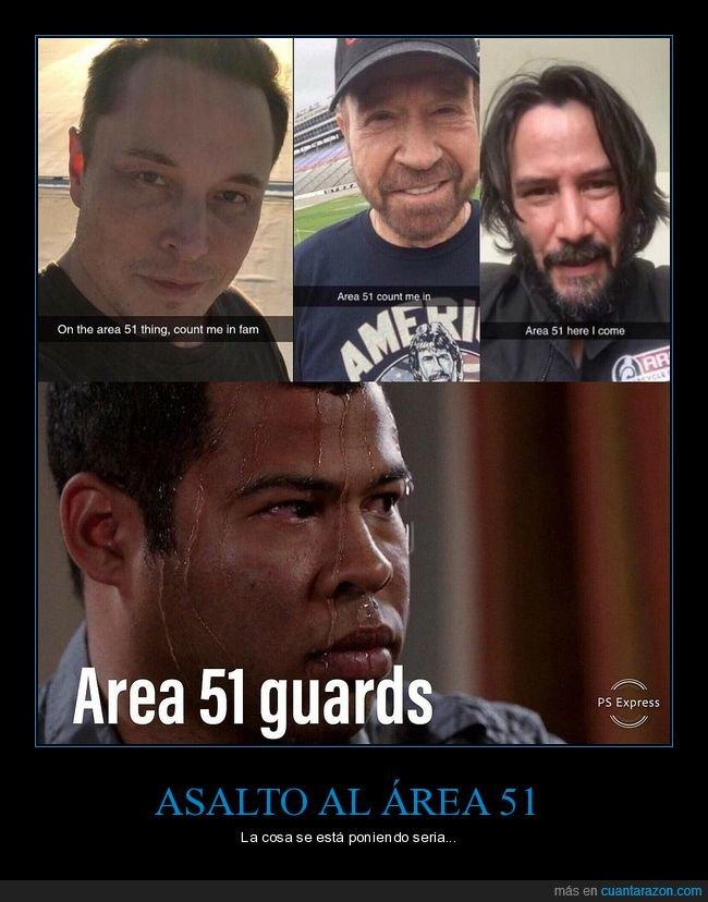 área 51,asaltar,chuck norris,elon musk,extraterrestres,invadir,keanu reeves