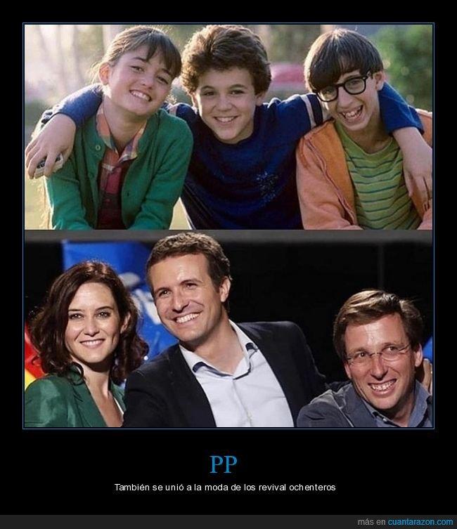 aquellos maravillosos años,parecidos,políticos,pp