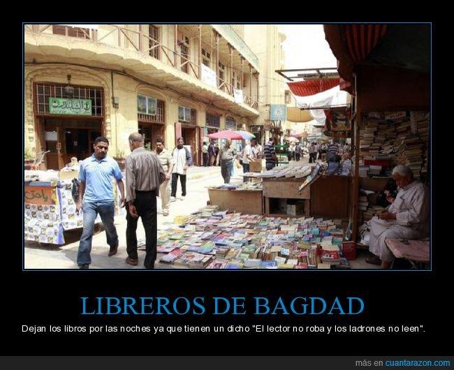 bagdad,dicholectores,ladrones,libreros