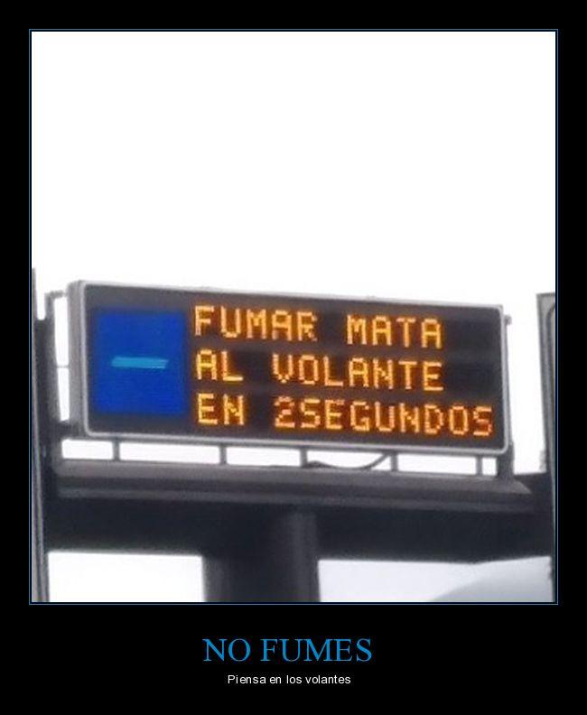 2 segundos,cartel,fails,fumar,matar,volante,wtf