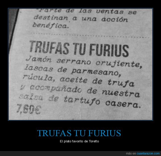 fast and furious,nombr,trufas,trufas tu furius