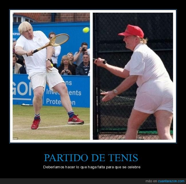 boris johnson,donald trump,partido,políticos,tenis